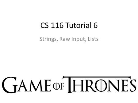 CS 116 Tutorial 6 Strings, Raw Input, Lists. 1. Write a function convert_format that consumes nothing, but takes keyboard input. The program prompts Enter.