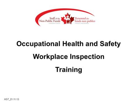 Occupational Health and Safety Workplace Inspection Training HS7_21.11.13.