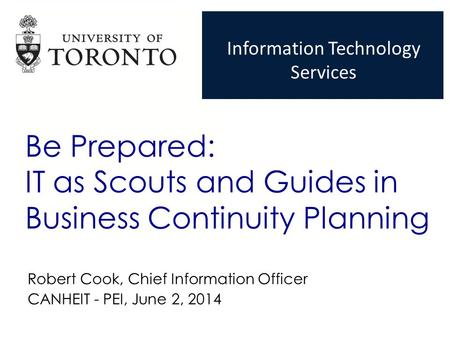 Be Prepared: IT as Scouts and Guides in Business Continuity Planning