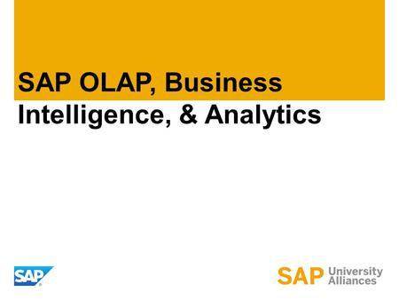 SAP OLAP, Business Intelligence, & Analytics. ©2011 SAP AG. All rights reserved.2 Model for Data Warehouse for Tyson Foods Dimension tables provide inputs.