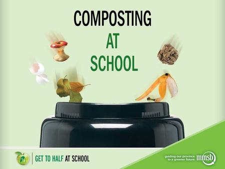What is composting? A natural process that turns organic waste, such as food and yard waste, into nutrient- rich compost. When we compost, we create a.