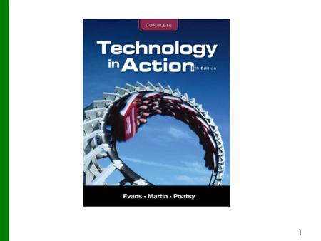 1. Technology in Action Chapter 3 Using the Internet: Making the Most of the Web's Resources Copyright © 2012 Pearson Education, Inc. Publishing as Prentice.