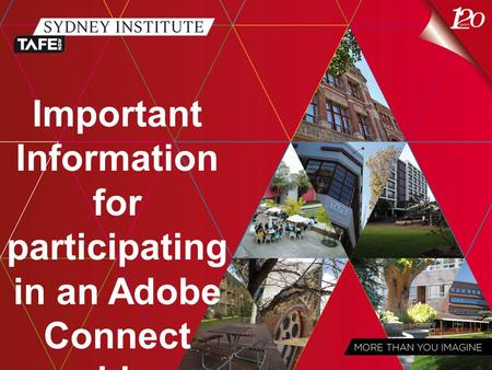 Important Information for participating in an Adobe Connect webinar.