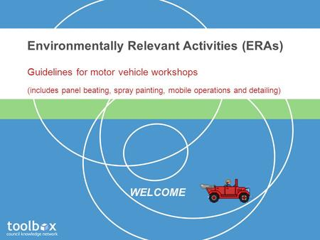 Environmentally Relevant Activities (ERAs) Guidelines for motor vehicle workshops (includes panel beating, spray painting, mobile operations and detailing)