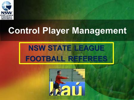 Control Player Management NSW STATE LEAGUE FOOTBALL REFEREES.