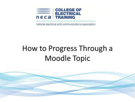 How to Progress Through a Moodle Topic. The topics are shown as a grid … … and selected by clicking the title. At any time in moodle you can use the breadcrumbs.