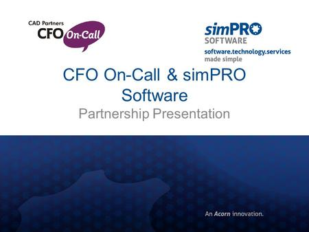 CFO On-Call & simPRO Software Partnership Presentation.