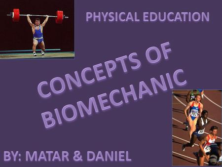 CONCEPTS OF BIOMECHANIC
