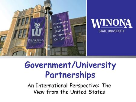 Government/University Partnerships An International Perspective: The View from the United States.
