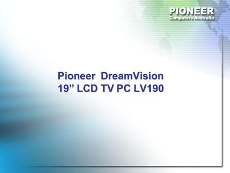 "Pioneer DreamVision 19"" LCD TV PC LV190. Front/Back View."