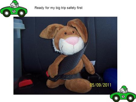 Ready for my big trip safety first. Yippee here already had a safe trip! Victoria here I am.