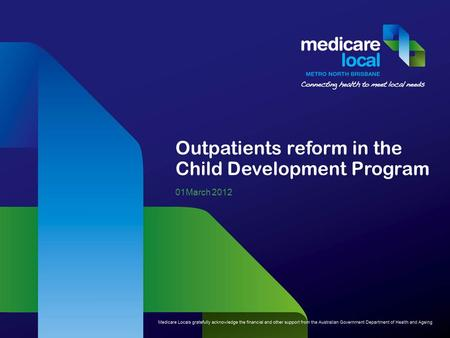 Outpatients reform in the Child Development Program 01March 2012.