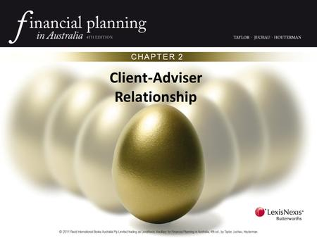 CHAPTER 2 Client-Adviser Relationship. Introduction A vast amount of information is available to clients, but an adviser's judgement is needed. Building.