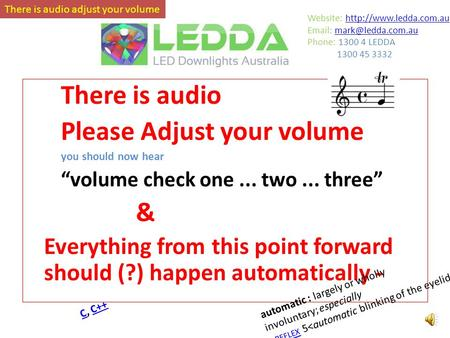 "There is audio Please Adjust your volume you should now hear ""volume check one... two... three"" & Everything from this point forward should (?) happen."