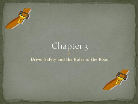 Driver Safety and the Rules of the Road. Safe driving is the responsibility of all individuals who operate a vehicle on New Jersey roads. The rules of.