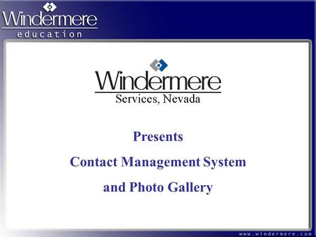 Presents Contact Management System and Photo Gallery.