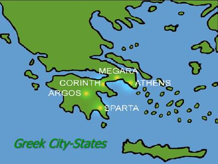 Greek City-States. TO BE A CITIZEN OF A CITY-STATE: The ancient Greeks referred to themselves as citizens of their individual city- states. Each city-state.