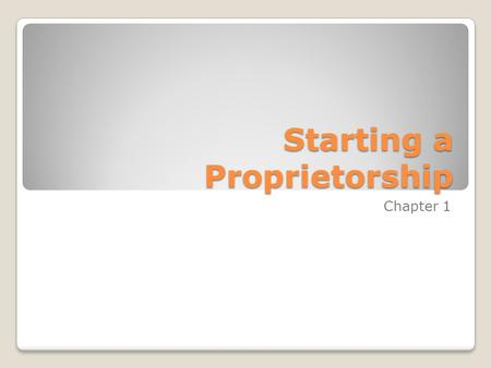 Starting a Proprietorship