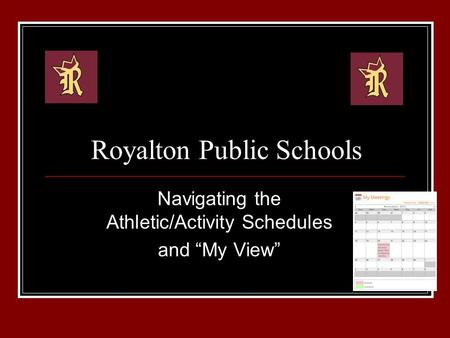 "Royalton Public Schools Navigating the Athletic/Activity Schedules and ""My View"""