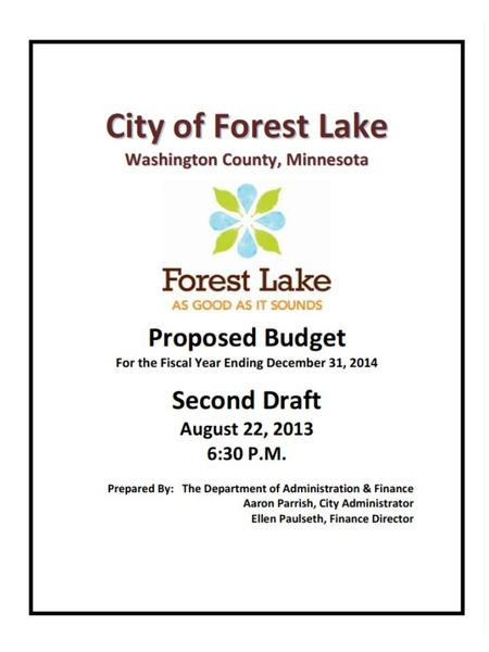 Major Challenges for 2014  Additional $607,375 for the Forest Lake City Center lease payment. The other half of the lease payment/debt service will.