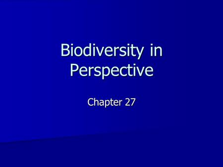 Biodiversity in Perspective Chapter 27. Easter Island 165 km 2 island in Polynesia 165 km 2 island in Polynesia Hundreds of massive stone statues Hundreds.