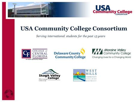USA Community College Consortium Serving international students for the past 15 years.