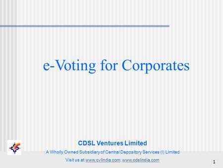 CDSL Ventures Limited A Wholly Owned Subsidiary of Central Depository Services (I) Limited Visit us at www.cvlindia.com; www.cdslindia.comwww.cvlindia.comwww.cdslindia.com.