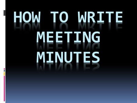  Summarize the main points which are debated and the main views expressed  They should go into sufficient detail to make the substance of the meeting.