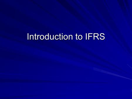 Introduction to IFRS. JOIN KHALID AZIZ ECONOMICS OF ICMAP, ICAP, MA-ECONOMICS, B.COM. FINANCIAL ACCOUNTING OF ICMAP STAGE 1,3,4 ICAP MODULE B, B.COM,