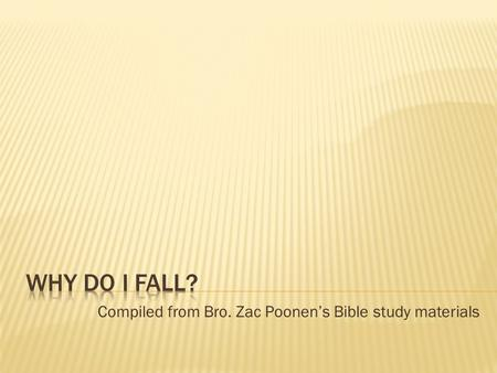 Compiled from Bro. Zac Poonen's Bible study materials.
