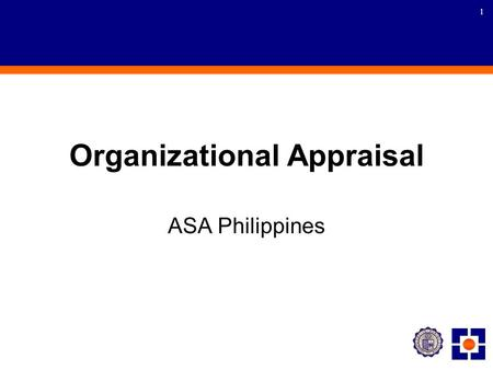 1 Organizational Appraisal ASA Philippines. 2 Presentation Impact assessment of the microfinance program Financial performance assessment of microfinance.
