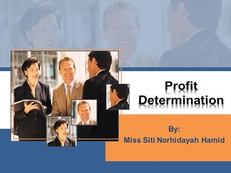 By: Miss Siti Norhidayah Hamid. The profit & loss statement is a financial statement. It is used as the primary means of evaluating the economic performance.