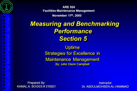 Uptime Strategies for Excellence in Maintenance Management By: John Dixon Campbell Uptime Strategies for Excellence in Maintenance Management By: John.