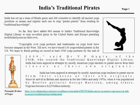 India's Traditional Pirates Page 1 India has set up a team of Hindu gurus and 200 scientists to identify all ancient yoga positions or asanas and register.