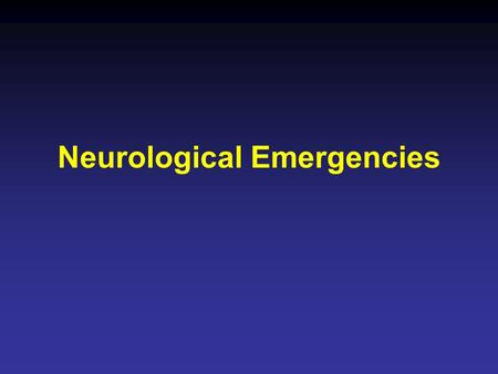 Neurological Emergencies. Status Epilepticus Causes of Seizures Vascular (SAH, venous sinus thrombosis, hypertensive enceph) Infectious Traumatic Autoimmune.