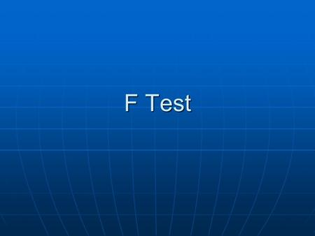 F Test. When we want to test the equality of variances of two normal populations, we make use of F- test based on F-distribution. When we want to test.