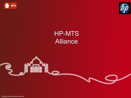HP-MTS Alliance. Offer Details MTS – HP Offer Details HP had tied with MTS for exclusive offers on HP and Compaq Notebooks and Desktops MTS Mblaze – (Mobile.