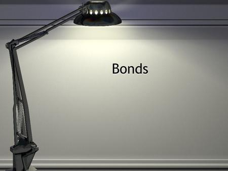 Bonds. Short Problem 1 and 2 P97 667 P990 000 Short Problem 3 P2 245 704 P2 154296 P2 400 000.