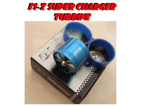 F1-Z Super Charger Turbine. F1-Z Turbo Supercharger Turbine (Performance Force Flow Turbine Fuel Saver) TK T101 The impellor of the Force Flow Turbine.