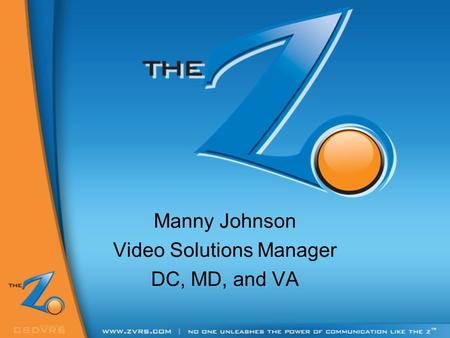 Manny Johnson Video Solutions Manager DC, MD, and VA.