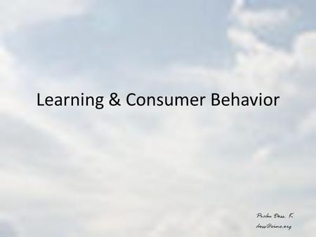 Learning & Consumer Behavior