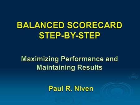 Part One Introduction to Performance Measurement and the Balanced Scorecard Chapter 1 Performance Measurement and the need for a Balanced Scorecard From.