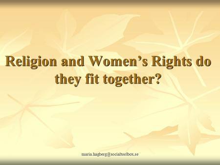 Religion and Women's Rights do they fit together?