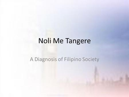 A Diagnosis of Filipino Society