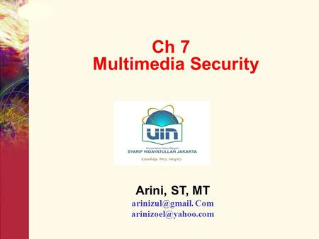 Ch 7 Multimedia Security Arini, ST, MT Com