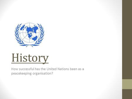 History How successful has the United Nations been as a peacekeeping organisation?