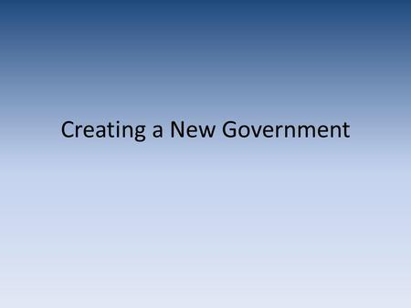 Creating a New Government. Articles of Confederation Weak central government States rights Lacked the ability to – Tax – Regulate commerce No common currency.