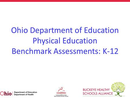 Ohio Department of Education Physical Education Benchmark Assessments: K-12.