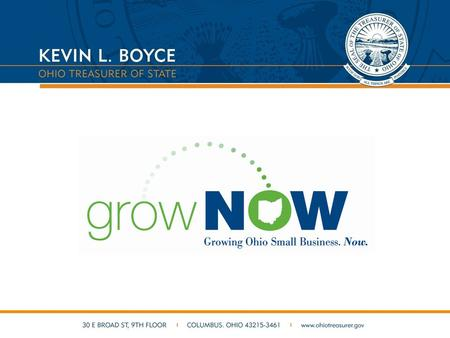 What is GrowNOW? A path to more affordable small business borrowing. A partnership between the Treasury and banks that offers small business owners a.