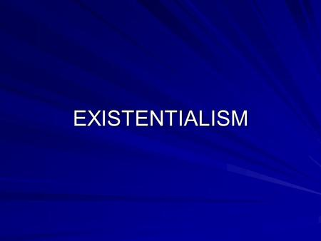 EXISTENTIALISM. Religion vs. Philosophy Religion Religion –Can be philosophical but doesn't need to be –Has rituals/ceremonies –Makes use of reason (sometimes),